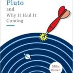 [PDF] [EPUB] How I Killed Pluto and Why It Had It Coming Download