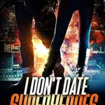 [PDF] [EPUB] I Don't Date Superheroes (Paladin Romance Series) Download