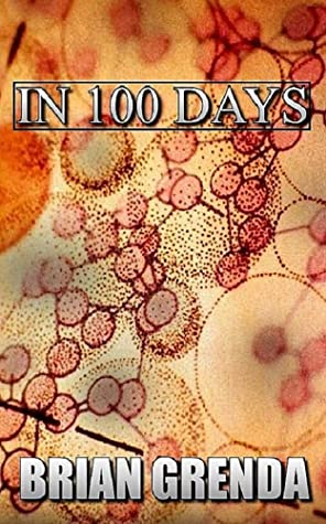 [PDF] [EPUB] IN 100 DAYS: PART 2 Download by Brian Grenda