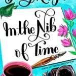 [PDF] [EPUB] In the Nib of Time (Hand Lettering Mystery #2) Download