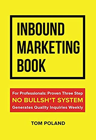 [PDF] [EPUB] Inbound Marketing Book Download by Tom Poland