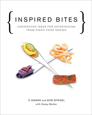 [PDF] [EPUB] Inspired Bites: Unexpected Ideas for Entertaining from Pinch Food Design Download by Bob Spiegel