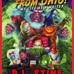 [PDF] [EPUB] It Came From Ohio! (Goosebumps) Download