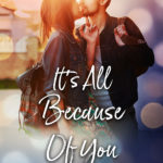 [PDF] [EPUB] It's All Because Of You (I Wasn't Supposed To Fall For You, #2) Download