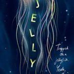 [PDF] [EPUB] Jelly Download