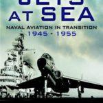 [PDF] [EPUB] Jets at Sea: Naval Aviation in Transition, 1945-55 Download