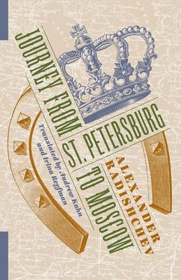 [PDF] [EPUB] Journey from St. Petersburg to Moscow Download by Aleksandr Radishchev