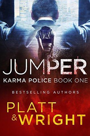 [PDF] [EPUB] Jumper (Karma Police #1) Download by Sean Platt