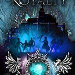 [PDF] [EPUB] Kingdom of Royalty (Kingdom of Fairytales The Final Season Book 1) Download