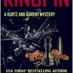 [PDF] [EPUB] Kingpin: A Kurtz and Barent Mystery (Kurtz and Barent Mysteries Book 7) Download