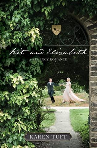 [PDF] [EPUB] Kit and Elizabeth Download by Karen Tuft