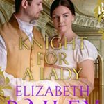 [PDF] [EPUB] Knight For A Lady (Brides By Chance Regency Adventures Book 3) Download