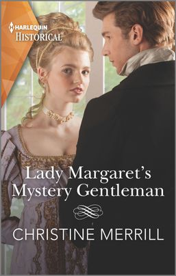 [PDF] [EPUB] Lady Margaret's Mystery Gentleman: A Regency Historical Romance Download by Christine Merrill