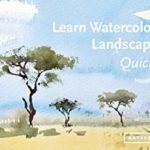[PDF] [EPUB] Learn Watercolour Landscapes Quickly (Learn Quickly) Download