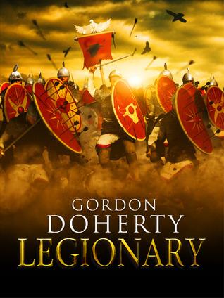[PDF] [EPUB] Legionary (Legionary, #1) Download by Gordon Doherty