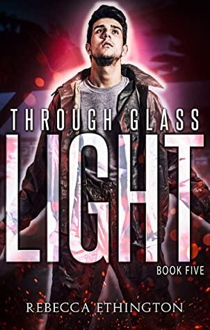 [PDF] [EPUB] Light: A Dark Paranormal Romance (Through Glass Book 5) Download by Rebecca Ethington