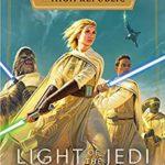 [PDF] [EPUB] Light of the Jedi (Star Wars: The High Republic) Download