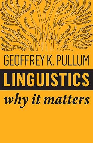 [PDF] [EPUB] Linguistics: Why It Matters Download by Geoffrey K. Pullum
