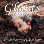 [PDF] [EPUB] Lonely Ghosts (A Suburban Noir Ghost Story #6) Download
