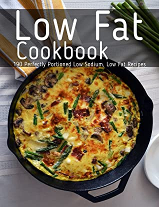 [PDF] [EPUB] Low Fat Cookbook: 190 Perfectly Portioned Low Sodium, Low Fat Recipes Download by Aaron Klika