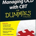 [PDF] [EPUB] Managing OCD with CBT For Dummies Download