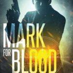 [PDF] [EPUB] Mark for Blood – Mass Market Download
