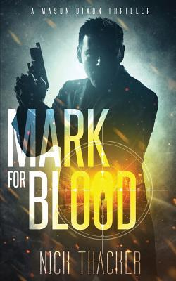 [PDF] [EPUB] Mark for Blood - Mass Market Download by Nick Thacker