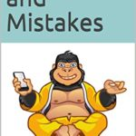 [PDF] [EPUB] Masters and Mistakes: Be your best teacher Download