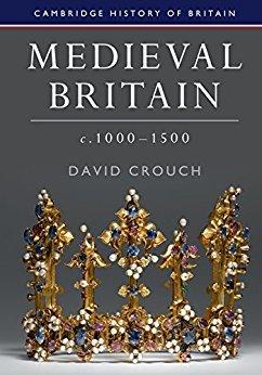 [PDF] [EPUB] Medieval Britain, c.1000-1500 (Cambridge History of Britain) Download by David Crouch