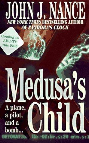 [PDF] [EPUB] Medusa's Child Download by John J. Nance