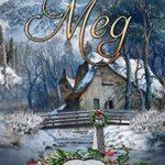 [PDF] [EPUB] Meg (Angel Creek Christmas Brides, #20) Download