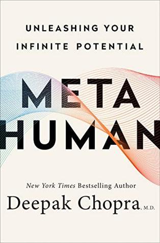 [PDF] [EPUB] Metahuman: Unleashing Your Infinite Potential Download by Deepak Chopra