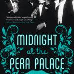 [PDF] [EPUB] Midnight at the Pera Palace: The Birth of Modern Istanbul Download