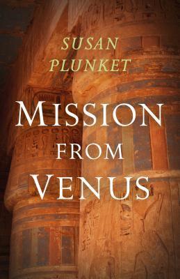 [PDF] [EPUB] Mission from Venus: Book I Download by Susan Plunket