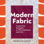 [PDF] [EPUB] Modern Fabric: Twenty-Five Designers on Their Inspiration and Craft Download