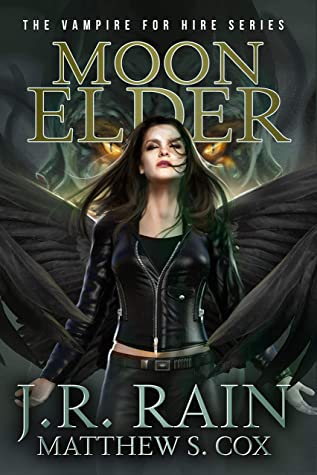 [PDF] [EPUB] Moon Elder: A Samantha Moon Novel Download by J.R. Rain