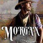 [PDF] [EPUB] Morgan (Bounty Hunters of Sunset Creek Ranch Book 3) Download