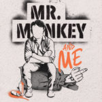[PDF] [EPUB] Mr. Monkey and Me: A Real Survival Guide for Entrepreneurs Download