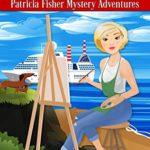 [PDF] [EPUB] Murder is an Artform (Patricia Fisher Mystery Adventures Book 9) Download