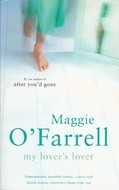 [PDF] [EPUB] My Lover's Lover Download by Maggie O'Farrell