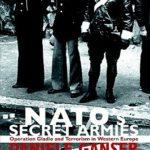[PDF] [EPUB] NATO's Secret Armies: Operation Gladio and Terrorism in Western Europe Download