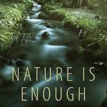 [PDF] [EPUB] Nature Is Enough: Religious Naturalism and the Meaning of Life Download