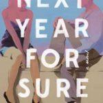 [PDF] [EPUB] Next Year, for Sure Download