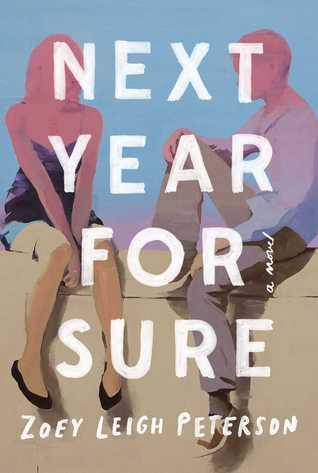 [PDF] [EPUB] Next Year, for Sure Download by Zoey Leigh Peterson