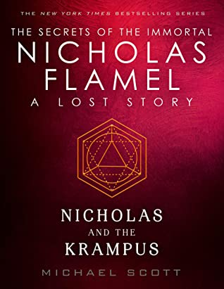 [PDF] [EPUB] Nicholas and the Krampus (Lost Stories from the Secrets of the Immortal Nicholas Flamel, #4) Download by Michael Scott