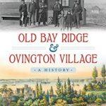 [PDF] [EPUB] Old Bay Ridge and Ovington Village: A History (Brief History) Download
