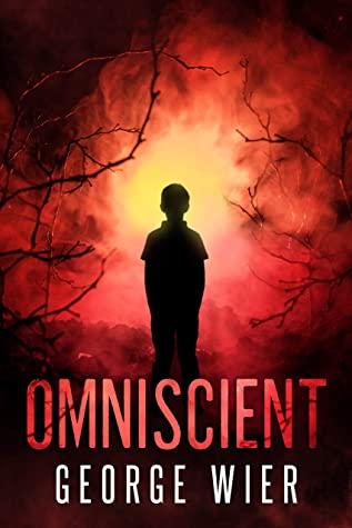 [PDF] [EPUB] Omniscient Download by George Wier