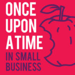 [PDF] [EPUB] Once Upon a Time in Small Business: A Collection of Bite-Sized Business Stories to Help You Live Life By Your Rules Download