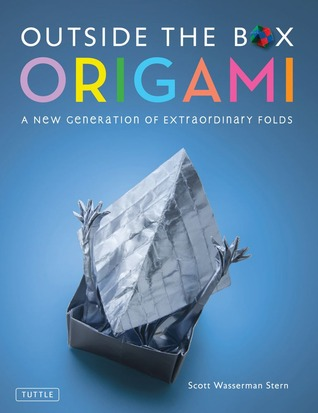 [PDF] [EPUB] Outside the Box Origami: A New Generation of Extraordinary Folds: Includes Origami Book With 20 Projects Ranging From Easy to Complex Download by Scott Wasserman Stern