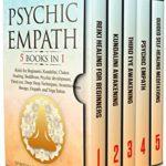 [PDF] [EPUB] PSYCHIC EMPATH: 5 BOOKS IN 1: Reiki for Beginners, Kundalini, Chakra Healing, Buddhism, Psychic development, Third eye, Deep Sleep Techniques, Awareness therapy, Empath, and Yoga Sutras Download